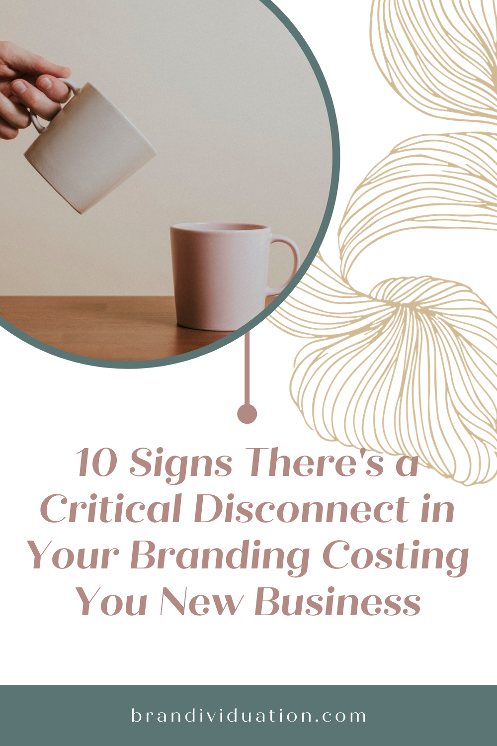 10 Signs There's a Critical Disconnect in Your Branding Costing You New Business